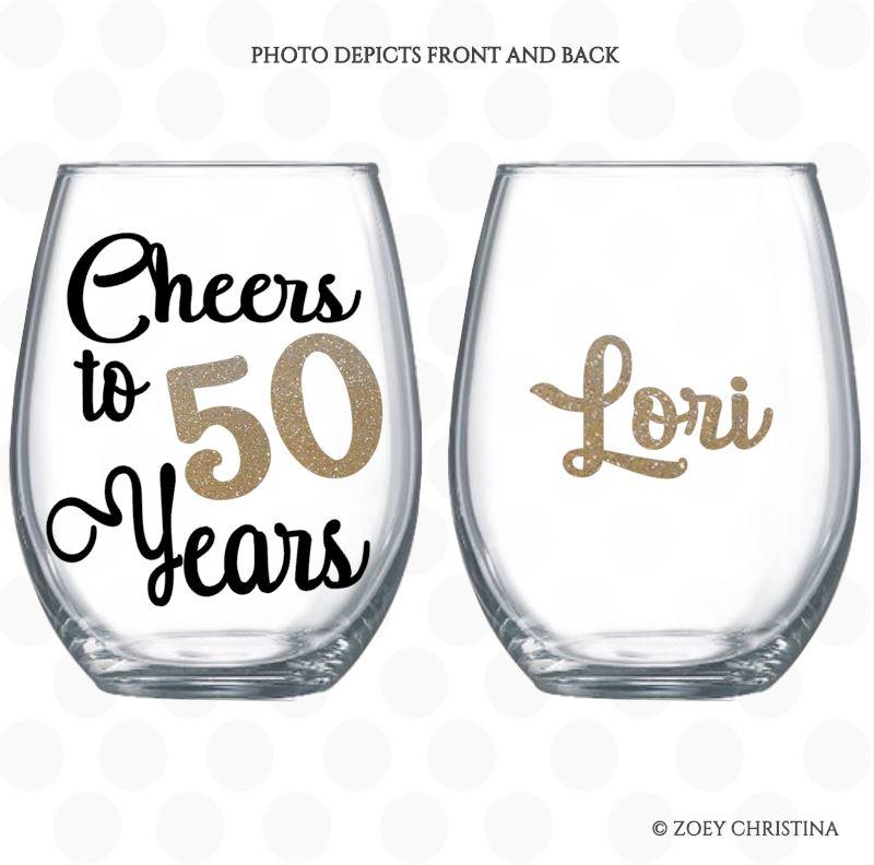 Cheers To 50 Years Wine Glass