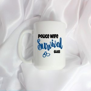 police wife survival cup