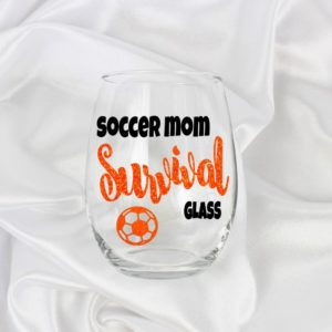 soccer mom survival glass