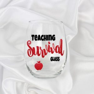 teaching survival glass