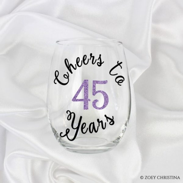 Cheers To 45 Years 45th Birthday Gift Ideas For Her