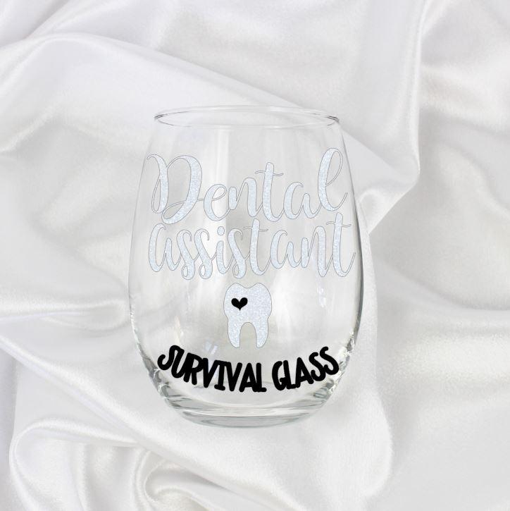 Dental Assistant Survival Glass